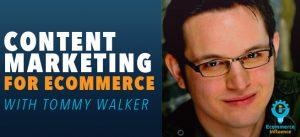 tommy walker content marketing