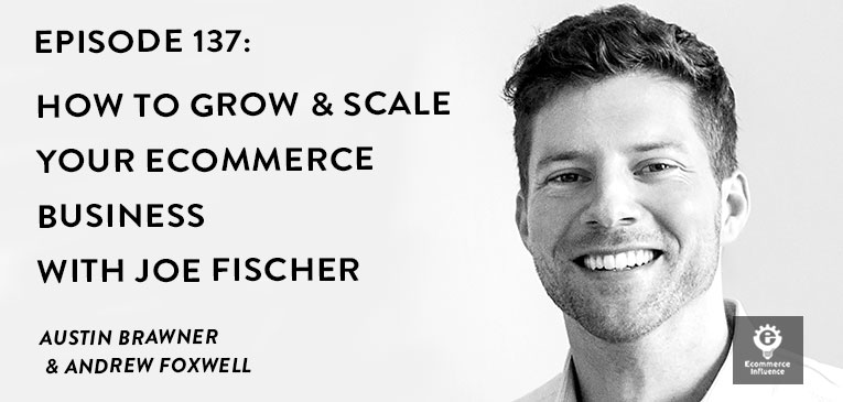 Ecommerce Influence Joe Fischer
